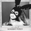 Ariana Grande - Dangerous Woman artwork