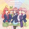 """Gotoubun no Hanayome"" Character Song Mini Album - VARIOUS ARTISTS"