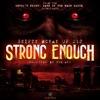 Strong Enough Single