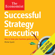 Michel Syrett - Successful Strategy Execution: The Economist (Unabridged)