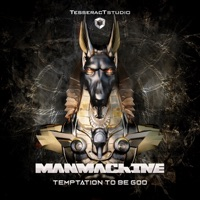 Temptation To Be God - MANMACHINE