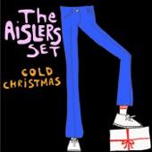 The Aislers Set - Cold Christmas