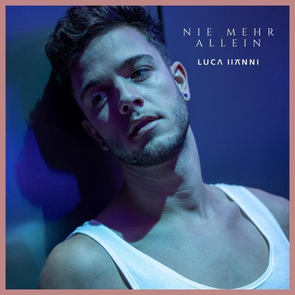 Luca Hänni mit Nie mehr allein