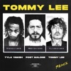 Tommy Lee feat Post Malone Tommy Lee Remix Single
