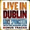 Live in Dublin - Bonus Tracks - EP, Bruce Springsteen