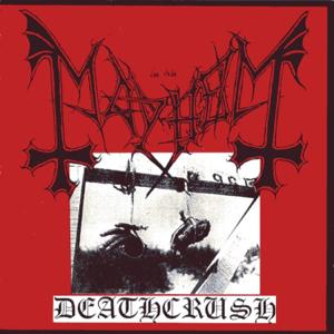 Mayhem - Deathcrush - EP