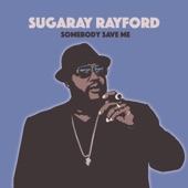 Sugaray Rayford - Sometimes You Get the Bear (And Sometimes the Bear Gets You)