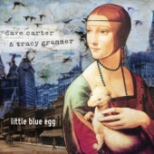 Dave Carter & Tracy Grammer - Better Way