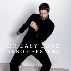 Arno Carstens - Go Easy Love
