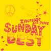 Sunday Best: Increase the Peace Vol 1