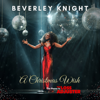 Beverley Knight - A Christmas Wish, The Theme to the Loss Adjuster artwork