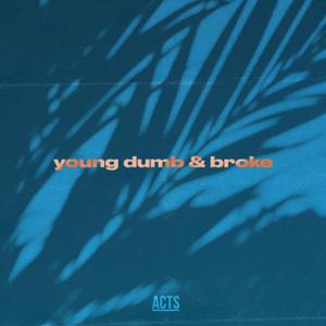Zac Taylor - Young Dumb & Broke (Acoustic)