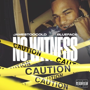 No Witness (feat. Blueface) - Single Mp3 Download