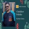 Chokher Poloke Single