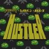 Hustler - Single, Destructo, Darko & Ice-T