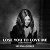 Lose You to Love Me Demo Version Single