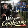 Welcome to California Remix feat E 40 Sevin Snoop Dogg Too Short Xzibit Single