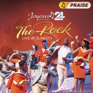 Joyous Celebration - Joyous Celebration 24: The Rock (Live At Sun City) - PRAISE