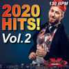 2020 Hits Volume 2 (32 Count Non-Stop DJ Mix For Fitness & Workout) [130 BPM] - Dynamix Music
