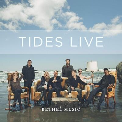 Tides Live - Bethel Music