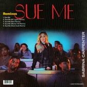 Sabrina Carpenter - Sue Me