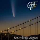 GTF - Some Things Happen