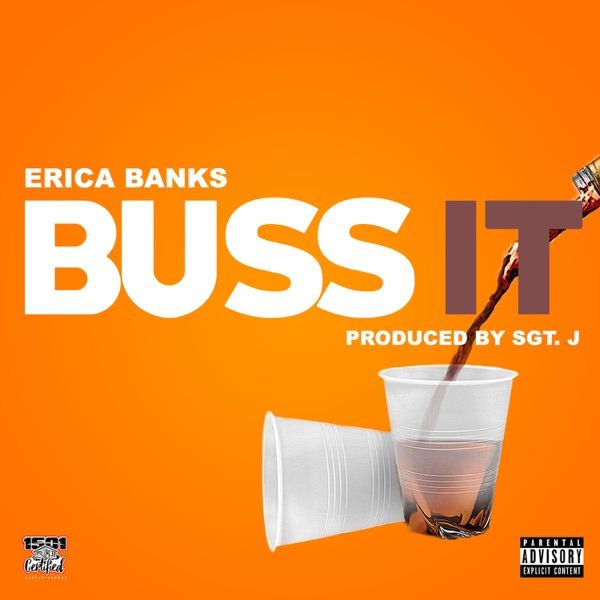 Erica Banks - Buss It