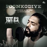 Sid Sriram & Ankit Menon - Poonkodiye (From