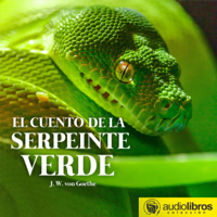 El cuento de la serpiente verde [The Tale of the Green Snake] (Unabridged)
