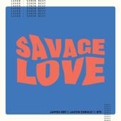 Savage Love (Laxed - Siren Beat) [BTS Remix] - Jawsh 685, Jason Derulo & BTS Cover Art
