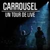 Carrousel - Un tour de live Grafik