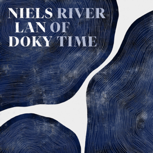 Niels Lan Doky - River of Time
