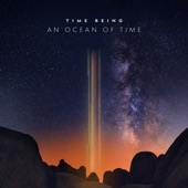 Time Being - A Perfect Heart