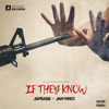 Jafrass, Jah Vinci & Notnice - If They Know artwork