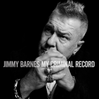 My Criminal Record-Jimmy Barnes