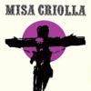 Misa Criolla (Edición aniversario / Remasterizado) - Ariel Ramírez & Los Fronterizos
