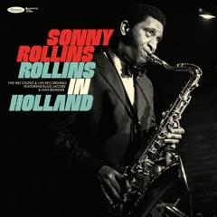 Rollins in Holland: The 1967 Studio & Live Recordings (feat. Han Bennink & Ruud Jacobs)