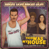 Bright Light Bright Light - This Was My House (feat. Niki Haris, Donna De Lory & Initial Talk) - EP artwork