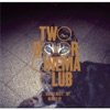 Two Door Cinema Club - What You Know (Cassian Remix)