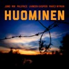 Huominen feat Mik Marzi Nyman Single