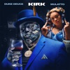 Duke Deuce - Kirk (feat. Mulatto)