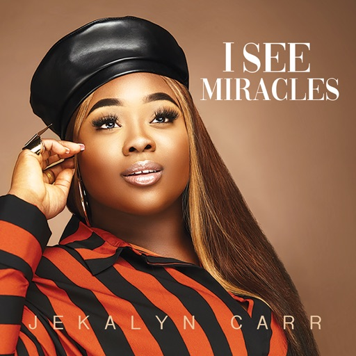 Art for I See Miracles by Jekalyn Carr