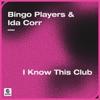 I Know This Club Single