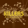 All These Things That I've Done - Single, The Killers