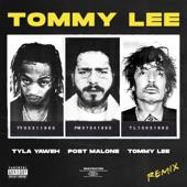 Tyla Yaweh - Tommy Lee (Tommy Lee Remix)
