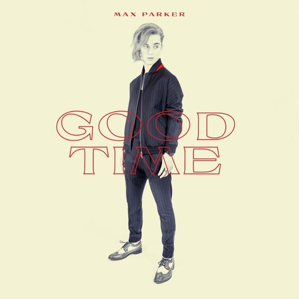 MAX PARKER - Good Time