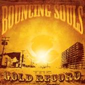 The Bouncing Souls - Lean On Sheena