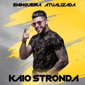 Kaio Stronda - Swingueira Atualizada