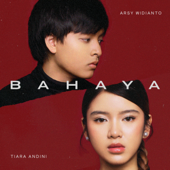 Download Bahaya - Arsy Widianto & Tiara Andini Mp3 and Videos
