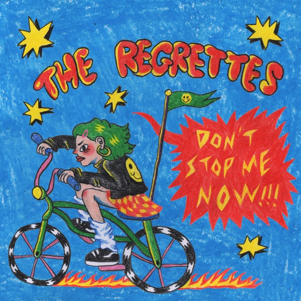 The Regrettes - Don't Stop Me Now song lyrics